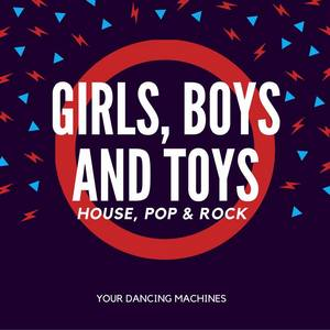 Girls, Boys and Toys